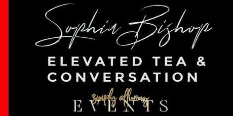 ELEVATED Tea & Conversations tickets