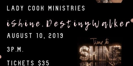 GLOW DESTINY WALKERS EMPOWERMENT SHINE CONFERENCE  tickets