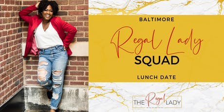 Regal Lady Squad Lunch Date tickets