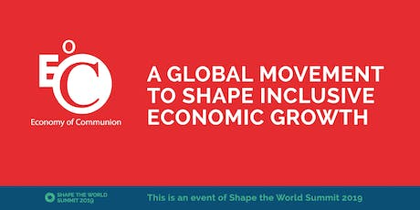 Introduction to the Economy of Communion: A Global Movement to Shape Inclusive Economic Growth tickets