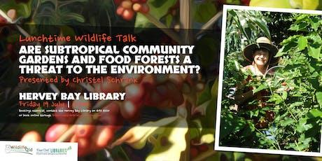 Lunchtime Wildlife Talk - Christel Schrank - Hervey Bay Library tickets