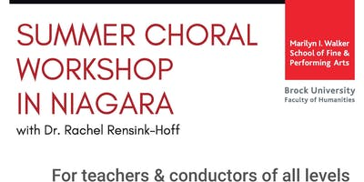 Summer Choral Workshop in Niagara (DEADLINE TO REGISTER: August 20)