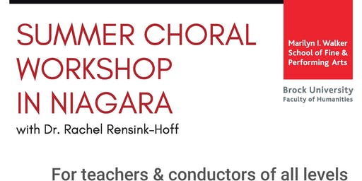 Summer Choral Workshop in Niagara (DEADLINE TO REGISTER: August 20)