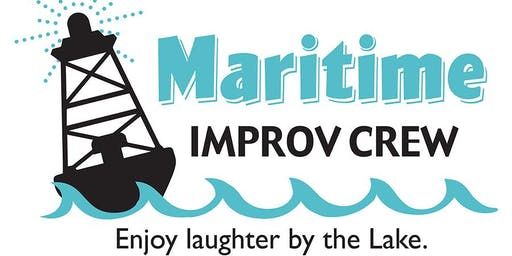 "Maritime Improv Crew- July 6th ""Belly Laughs"""