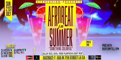 "AFROBEAT IN SUMMER ""SOMETHING COLORFUL"" tickets"