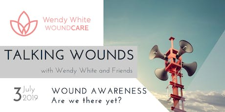 Talking Wounds with Wendy White & Friends - 2019 Series tickets