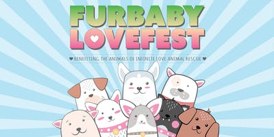Furbaby Lovefest Fundraising Event