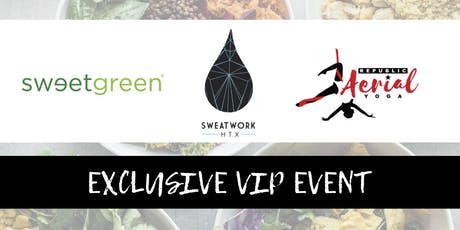 VIP Sweatwork at Republic Aerial Yoga featuring sweetgreen! tickets