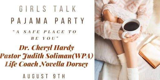 Girls Talk Pajama Party