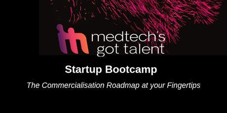 MedTech's Got Talent Startup Bootcamp 2019 - Tasmania tickets