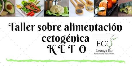 2do Taller  Básico de Alimentación KETO tickets