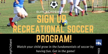ELITE ACADEMY FC - RECREATIONAL SOCCER PROGRAM tickets