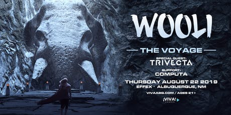 WOOLI: The Voyage Tour feat Trivecta + Computa (Albuquerque, NM) tickets