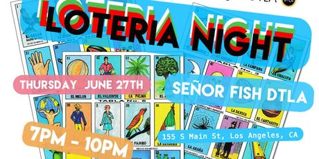 Loteria Nights @ Senor Fish! tickets