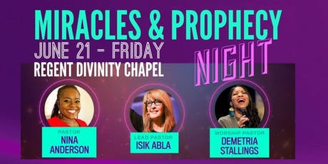 Miracles & Prophecy Night tickets