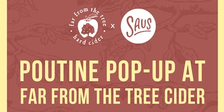 Saus Pop-Up at Far From The Tree tickets