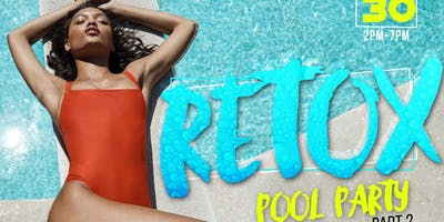 RETOX POOL PARTY II
