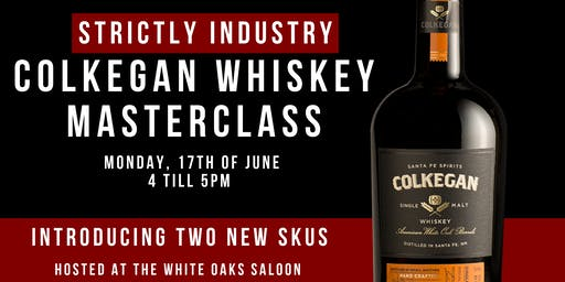 Strictly Industry - Colkegan Whiskey Masterclass (FREE)