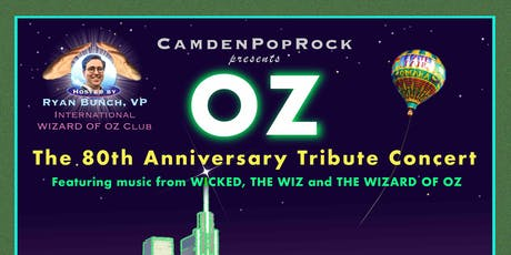 OZ, The 80th Anniversary Tribute Concert tickets