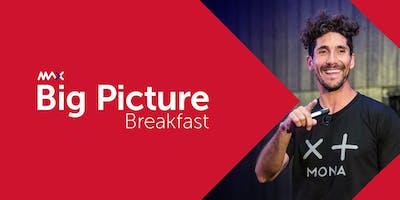 MAX Big Picture Breakfast