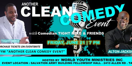 "World Youth Ministries presents, ""Another Clean Comedy Event"" tickets"