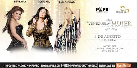 VENEZUELA ES MUJER, KARINA, DIVEANA, ELISA REGO - KATY TX tickets