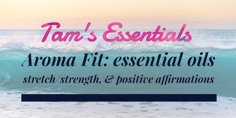 Tam's Aroma Fit: Stretch tickets