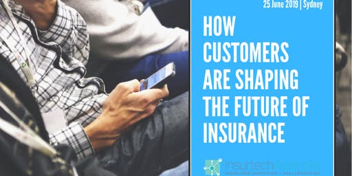 How Customers are Shaping the Future of Insurance