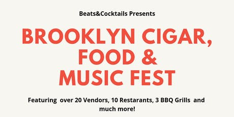 Brooklyn Cigars Food & Music Fest tickets