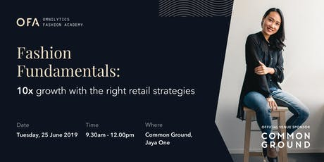 Fashion Fundamentals: 10x Growth with the Right Retail Strategies (KL) tickets