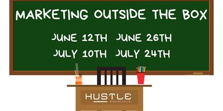 Marketing Outside the Box | Summer Session: Back to the Basics tickets