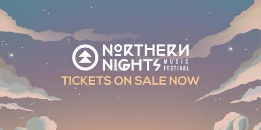 Northern Nights Music Festival 2019