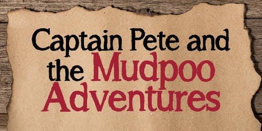 Captain Pete and the Mudpoo Adventures