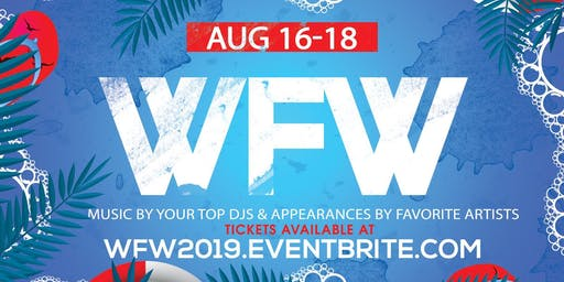 WET FETE WEEKEND 2019