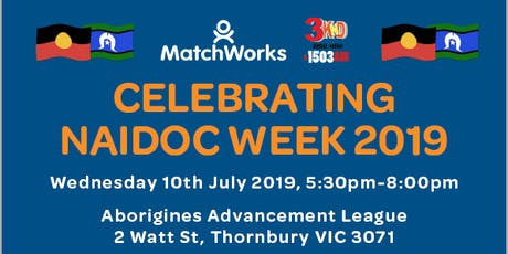 Celebrating NAIDOC Week 2019 (VOICE, TREATY & TRUTH) by Matchworks/3KnD tickets