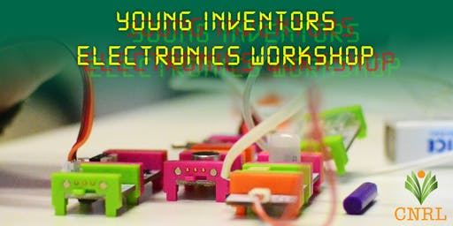 Young Inventors Electronics Workshop (Ages: 8 +)