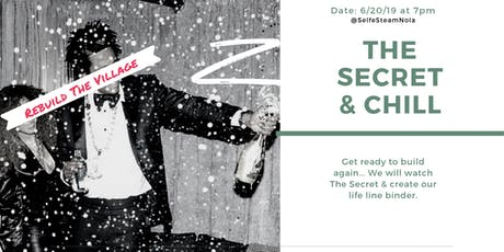 The Secret & Chill tickets