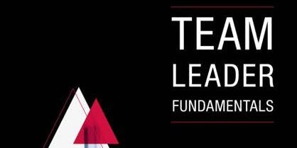Team Leader Fundamentals - With Lucas Sherraden