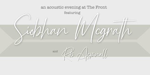 Siobhan McGrath + Rob Aspinall at The Front
