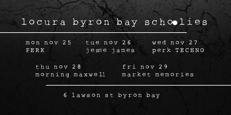 Locura Byron Bay Schoolies tickets