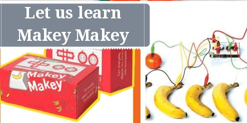 Let's learn Makey Makey: SCRATCHPAD Holiday Programme