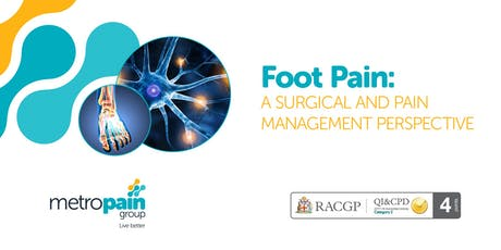 Foot Pain: A Surgical and Pain Management Perspective tickets