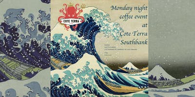 Monday night coffee event at Cote Terra Southbank