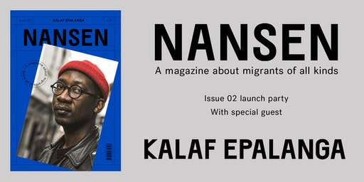 NANSEN Magazine Issue 02 launch with KALAF EPALANGA