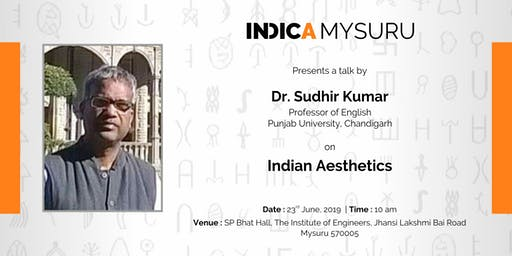 "Indic Talk on ""Indian Aesthetics"" by Dr Sudhir Kumar"