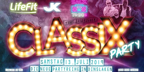 Classix - Die Premium Party in Dinslaken Tickets