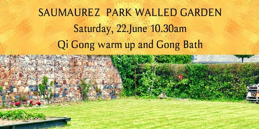 Walled Garden Gong Bath with 10 minutes Qi Gong Warm Up
