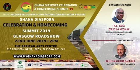 Ghana Diaspora Celebration & Homecoming Summit GLASGOW ROADSHOW tickets