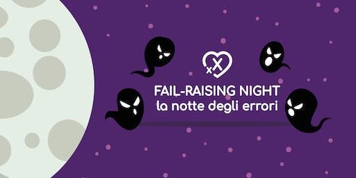 Fail-Raising Night - 20 Giugno, Roma