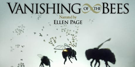 Film Screening: The Vanishing of the Bees tickets
